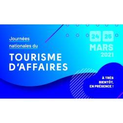 Retour sur les Journées Nationales du Tourisme d'Affaires des 24 et 25 mars 2021 (deuxième partie) : Les défis du virtuel...
