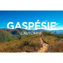 «Gaspésie l'automne»: une campagne de...