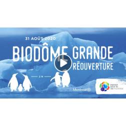 Réouverture du Biodôme de Montréal le 31 août
