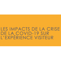 ATS et Alliance: Rapport de recherche sur «Les impacts de la crise de la COVID sur l'expérience visiteur»