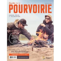 Guide de la pourvoirie 2016: 340 pourvoiries, 10 séjours à gagner et un cahier culinaire