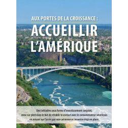 Destination Canada annonce un programme de marketing conjoint via Accueillir l'Amérique
