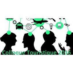 Colloque Touristique 2016 sous le thème de l'Économie collaborative