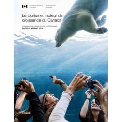 La Commission canadienne du tourisme publie son rapport annuel 2014