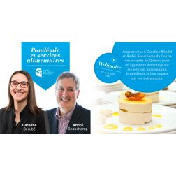CE MATIN À 10 H - WEBINAIRE gratuit, en direct du Centre des congrès de Québec - Pandémie et services alimentaires: ce que vous devez savoir pour vos événements