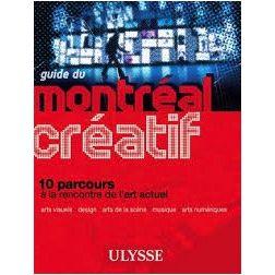 Lancement du guide du Montréal créatif