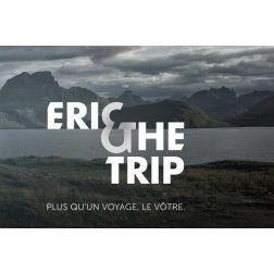 Eric & The Trip: l'agence en ligne qui débusque ses clients... mais pas sur le Web...
