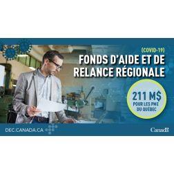 NOUVEAU: DEC pour les régions du Québec lance le Fonds d'aide et de relance régionale pour soutenir les économies locales
