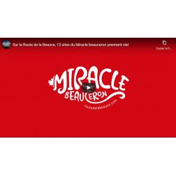 Sur la Route de la Beauce, 13 sites du Miracle beauceron prennent vie !