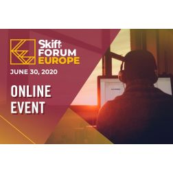 À SAVOIR - Skift Forum Europe, Online Event - le 30 juin 2020