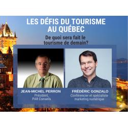 VOUS AVEZ MANQUÉ: Facebook Live: De quoi sera fait notre tourisme? Avec Jean-Michel Perron