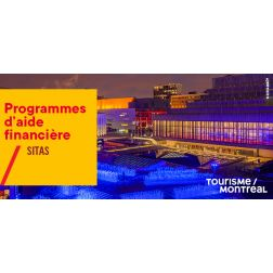 Opportunité pour les secteurs touristiques d'affaires et sportif : Tourisme Montréal lance un appel de projets pour le nouveau fonds SITAS