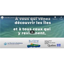 Tourisme Îles de la Madeleine et ses partenaires lancent une campagne de sensibilisation en vue de la saison touristique