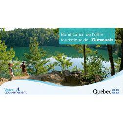 Un appui de plus de 1,2 M$ à des projets touristiques réalisés dans la région de l'Outaouais