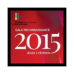 Gala Reconnaissance du Palais des congrès de Montréal: célébrons l'industrie touristique et la relève !