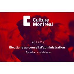 Appel à candidatures: Élections CA - Culture Montréal