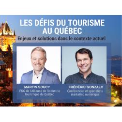 Facebook Live aujourd'hui à 15 h: «Les défis du tourisme au Québec» avec Martin Soucy, PDG de l'Alliance, et Frédéric Gonzalo