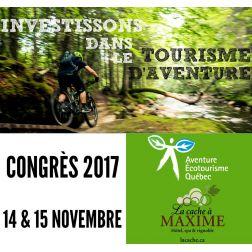 Congrès 2017 d'Aventure Écotourisme Québec: «Investissons dans le tourisme d'aventure»