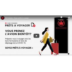 Air Canada met à la disposition de ses clients un nouveau portail Prêts à voyager, un outil de planification...
