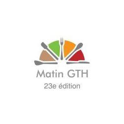 Rappel - 23e édition du « Matin GTH »