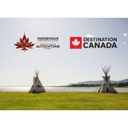 Tourisme autochtone : Soutien financier de 2 M$ de Destination Canada