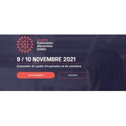 Congrès Événements Attractions Québec 2021 les 9 et 10 novembre 2021