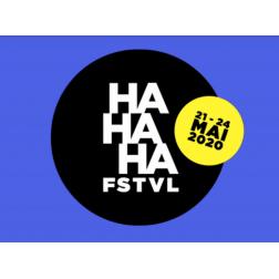 L'humour en ligne c'est l'avenir... Premier festival numérique francophone au monde FSTVL HAHAHA... du 21 au 24 mai 2020