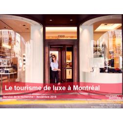 Nouvelle étude:  Le tourisme de luxe à Montréal (décembre 2018)
