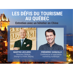 Facebook Live aujourd'hui à 9 h: Frédéric Gonzalo s'entretient avec Martin Leclerc, dg de l'hôtel Shangri-La à Beijing