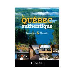 «Québec authentique» choisit par les guides Ulysse