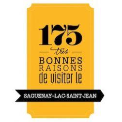 175 raisons de visiter le Saguenay-Lac-Saint-Jean