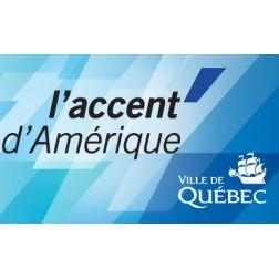 «L'accent d'Amérique», nouvelle image de marque de Québec