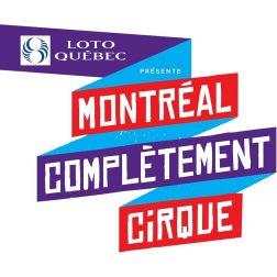 Aide financière de 3 603 300 $ à la Cité des arts du cirque et MONTRÉAL COMPLÈTEMENT CIRQUE