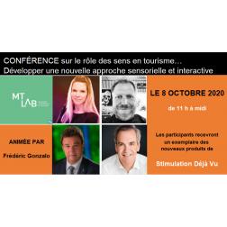 VOUS AVEZ MANQUÉ - Conférence sur le rôle des sens en tourisme : développer un nouveau tourisme sensoriel et interactif