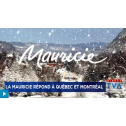 La Mauricie répond à Québec et Montréal