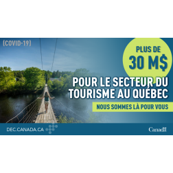 DEC pour les régions appuie le secteur touristique du québécois... 30 M $...