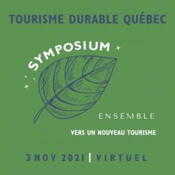 RAPPEL: Symposium virtuel Ensemble vers le tourisme de demain: inscriptions ouvertes jusqu'au 28 octobre