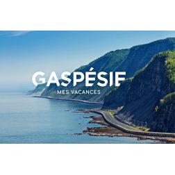 Gaspésie, mes vacances: plus de 600 000$ - campagne sur le marché du Québec