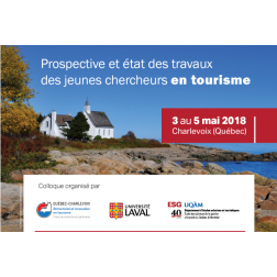 1er Colloque international des études supérieures en tourisme du 3 au 5 mai 2018